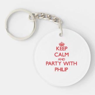 Guarde la calma y vaya de fiesta con Philip Llavero Redondo Acrílico A Una Cara