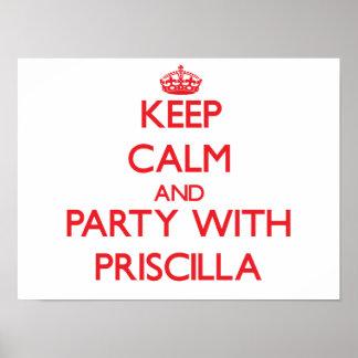 Guarde la calma y vaya de fiesta con Priscilla Póster