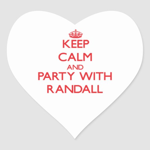 Guarde la calma y vaya de fiesta con Randall Pegatina En Forma De Corazón