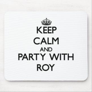 Guarde la calma y vaya de fiesta con Roy