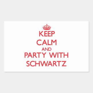 Guarde la calma y vaya de fiesta con Schwartz Pegatina Rectangular