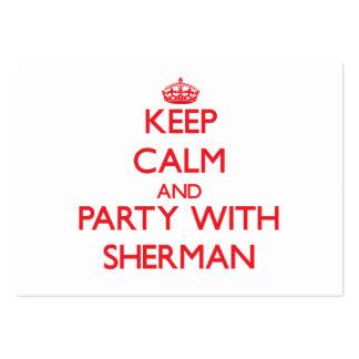 Guarde la calma y vaya de fiesta con Sherman Tarjeta De Visita