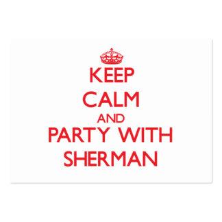 Guarde la calma y vaya de fiesta con Sherman Tarjetas De Visita