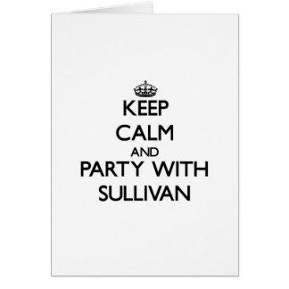 Guarde la calma y vaya de fiesta con Sullivan Tarjetas