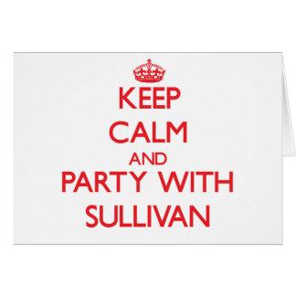 Guarde la calma y vaya de fiesta con Sullivan Felicitacion