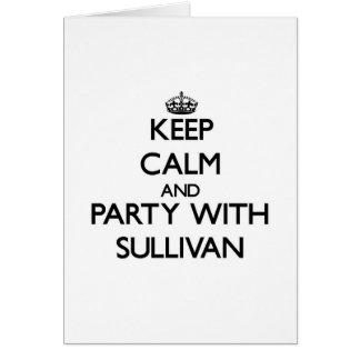 Guarde la calma y vaya de fiesta con Sullivan Tarjeton