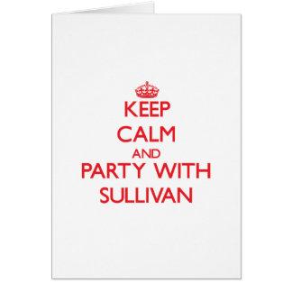 Guarde la calma y vaya de fiesta con Sullivan Felicitación