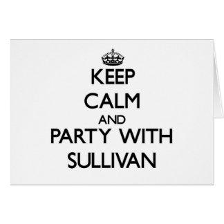 Guarde la calma y vaya de fiesta con Sullivan Felicitaciones