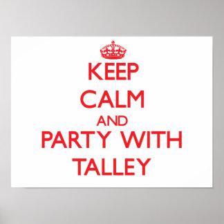 Guarde la calma y vaya de fiesta con Talley Impresiones