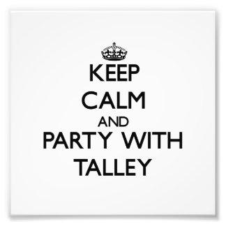 Guarde la calma y vaya de fiesta con Talley Impresiones Fotográficas