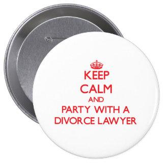 Guarde la calma y vaya de fiesta con un abogado de pins