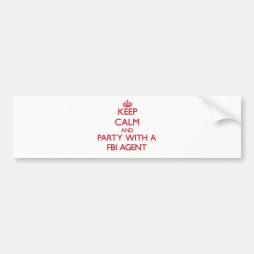 Guarde la calma y vaya de fiesta con un agente del etiqueta de parachoque