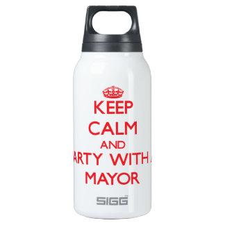 Guarde la calma y vaya de fiesta con un alcalde