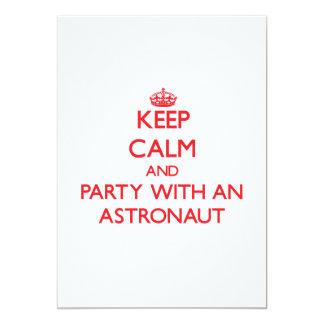 """Guarde la calma y vaya de fiesta con un astronauta invitación 5"""" x 7"""""""