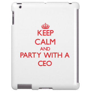 Guarde la calma y vaya de fiesta con un CEO