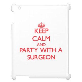 Guarde la calma y vaya de fiesta con un cirujano