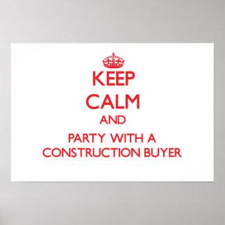 Guarde la calma y vaya de fiesta con un comprador poster