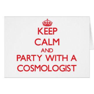 Guarde la calma y vaya de fiesta con un cosmólogo tarjeton