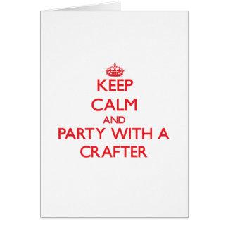 Guarde la calma y vaya de fiesta con un Crafter Felicitacion
