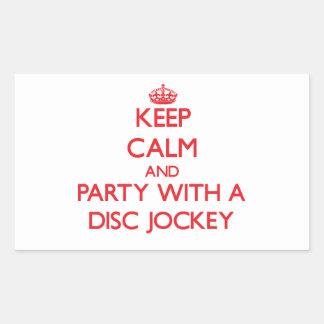 Guarde la calma y vaya de fiesta con un disc pegatina rectangular