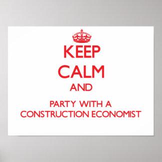 Guarde la calma y vaya de fiesta con un economista posters