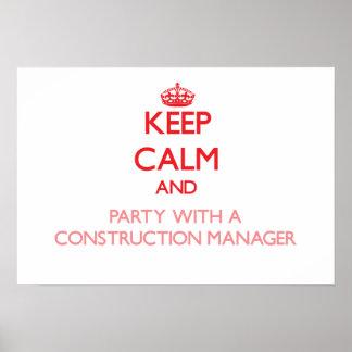 Guarde la calma y vaya de fiesta con un encargado poster