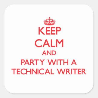 Guarde la calma y vaya de fiesta con un escritor t pegatina cuadradas personalizadas