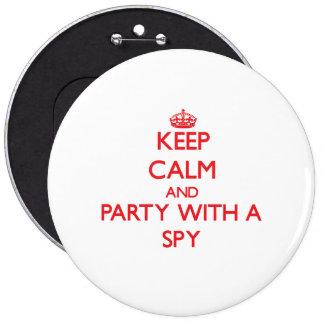 Guarde la calma y vaya de fiesta con un espía pin redondo 15 cm