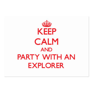 Guarde la calma y vaya de fiesta con un explorador tarjetas de visita
