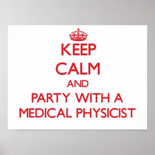 Guarde la calma y vaya de fiesta con un físico méd poster