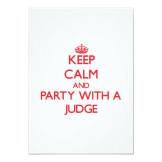 Guarde la calma y vaya de fiesta con un juez anuncio