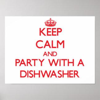 Guarde la calma y vaya de fiesta con un lavaplatos poster