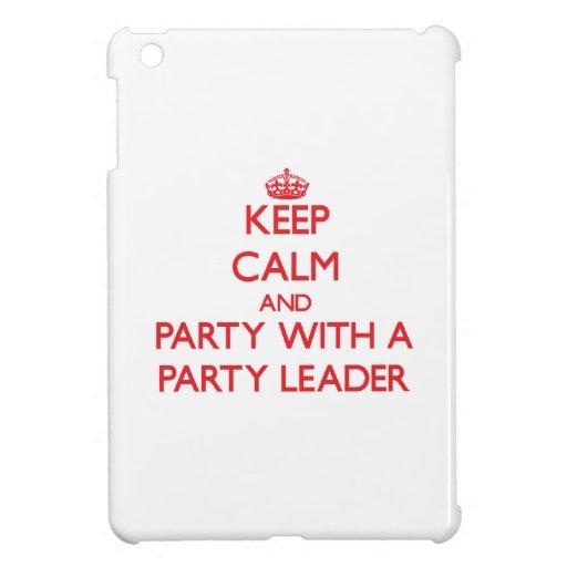 Guarde la calma y vaya de fiesta con un líder de f