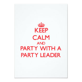 """Guarde la calma y vaya de fiesta con un líder de invitación 5"""" x 7"""""""