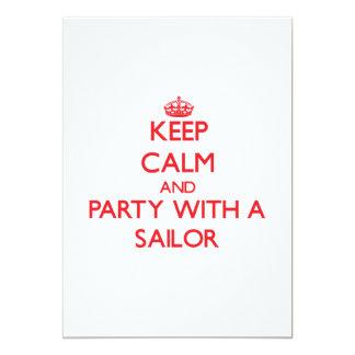 """Guarde la calma y vaya de fiesta con un marinero invitación 5"""" x 7"""""""