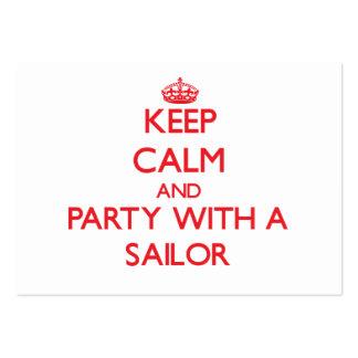 Guarde la calma y vaya de fiesta con un marinero tarjetas de visita grandes