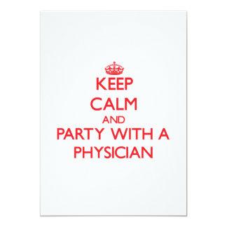 """Guarde la calma y vaya de fiesta con un médico invitación 5"""" x 7"""""""