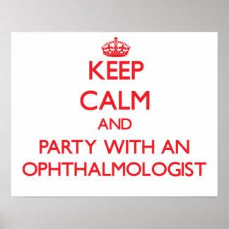Guarde la calma y vaya de fiesta con un oftalmólog poster