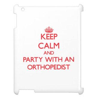 Guarde la calma y vaya de fiesta con un ortopedist