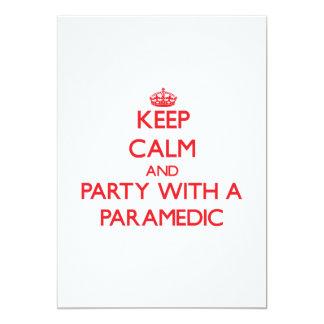"""Guarde la calma y vaya de fiesta con un paramédico invitación 5"""" x 7"""""""