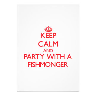 Guarde la calma y vaya de fiesta con un pescadero comunicado