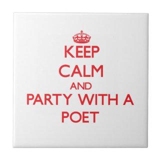 Guarde la calma y vaya de fiesta con un poeta teja  ceramica