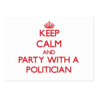 Guarde la calma y vaya de fiesta con un político tarjetas de visita grandes