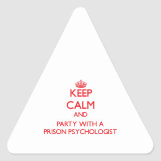 Guarde la calma y vaya de fiesta con un psicólogo pegatina triangular