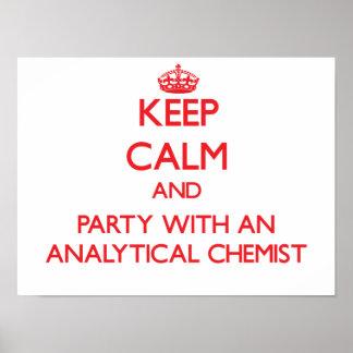 Guarde la calma y vaya de fiesta con un químico an poster