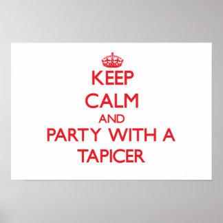 Guarde la calma y vaya de fiesta con un Tapicer Poster