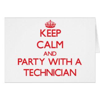 Guarde la calma y vaya de fiesta con un técnico tarjeta de felicitación