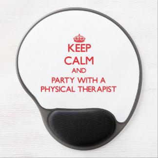 Guarde la calma y vaya de fiesta con un terapeuta  alfombrilla de raton con gel