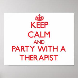 Guarde la calma y vaya de fiesta con un terapeuta impresiones