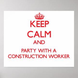 Guarde la calma y vaya de fiesta con un trabajador impresiones